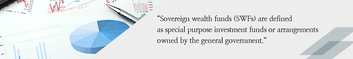 Sovereign wealth funds (SWFs) are defined as special purpose investment funds or arrangements owned by the general government